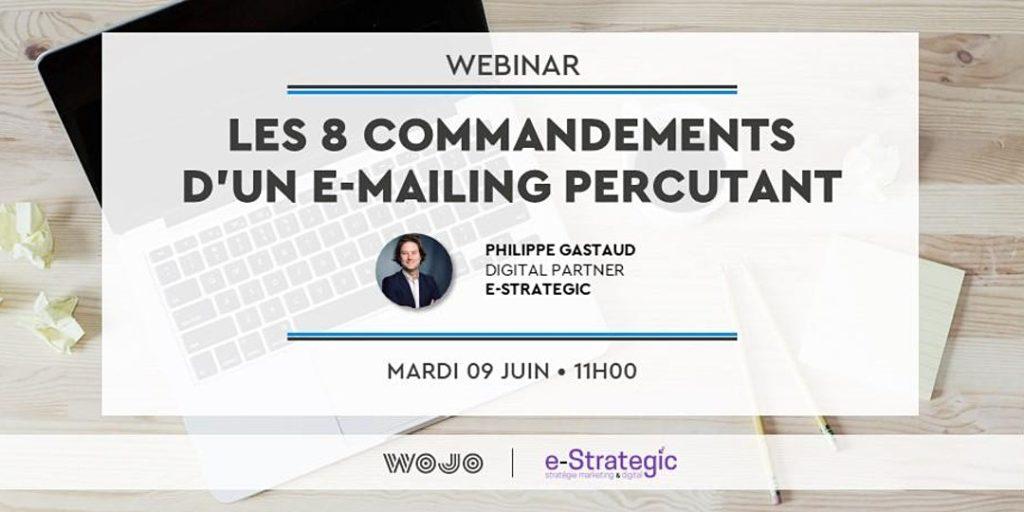 Webinar Les 8 commandements d'un e-mailing percutant Philippe Gastaud e-Strategic