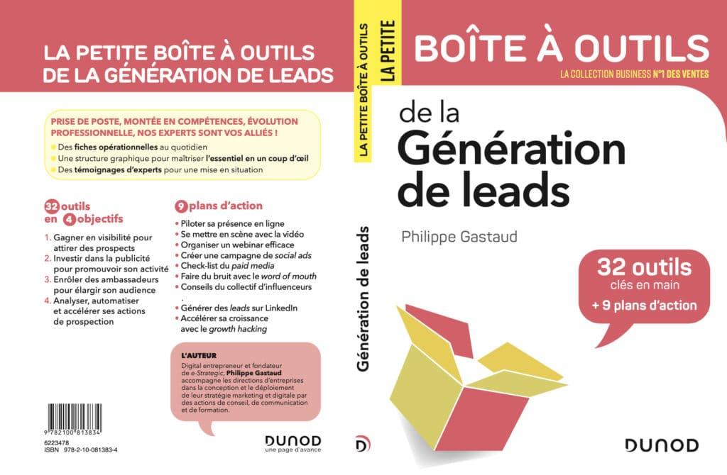 La petite boîte à outils de la génération de leads Philippe Gastaud e-Strategic